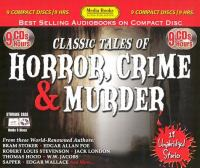 Cover image for Classic tales of horror, crime & murder