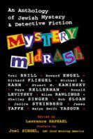 Imagen de portada para Mystery midrash : an anthology of Jewish mystery and detective fiction