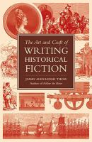 Cover image for The art and craft of writing historical fiction