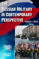 Cover image for The Russian military in contemporary perspective