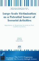 Cover image for Large-scale victimisation as a potential source of terrorist activities importance of regaining security in post-conflict societies