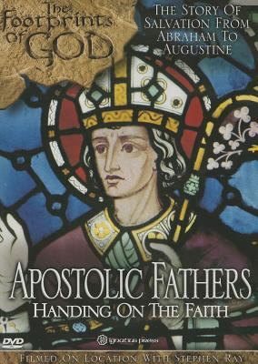 Cover image for Apostolic fathers handing on the faith