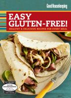 Cover image for Good Housekeeping easy gluten-free! healthy and delicious recipes for every meal.