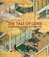 Cover image for The tale of Genji : a Japanese classic illuminated