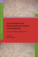 Cover image for Universalism and particularism at Sodom and Gomorrah essays in memory of Ron Pirson
