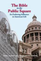 Imagen de portada para The Bible in the public square  its enduring influence in American life