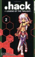 Imagen de portada para .Hack//Legend of the twilight. Vol. 2