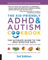 Cover image for The kid-friendly ADHD & autism cookbook : the ultimate guide to the most effective diets