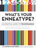 Cover image for What's your enneatype? : an essential guide to the enneagram : understanding the nine personality types for personal growth and strengthened relationships