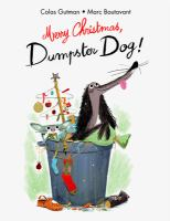 Cover image for Merry Christmas, Dumpster Dog!