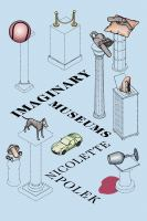Cover image for Imaginary museums : stories