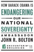 Cover image for How Barack Obama is endangering our national sovereignty