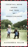 Imagen de portada para Cocktail hour under the tree of forgetfulness