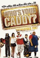 Cover image for Who's your caddy?