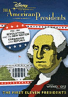 Cover image for The American presidents 1754-1861, revolution and the new nation ; expansion and reform