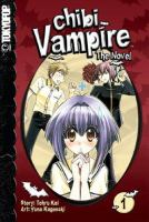 Cover image for Chibi vampire : the novel