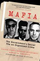 Cover image for Mafia : the government's secret file on organized crime
