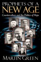 Cover image for Prophets of a new age  counterculture and the politics of hope