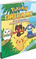 Cover image for Pokémon origami : fold your own Alola region Pokémon
