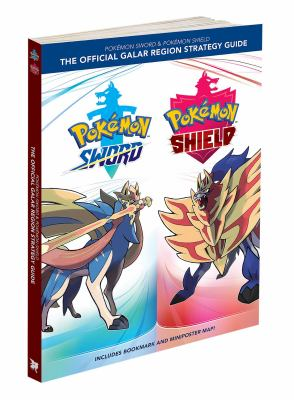Cover image for Pokémon Sword & Pokémon Shield : the official Galar region strategy guide