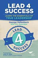 Cover image for Lead 4 success  learn the essentials of true leadership
