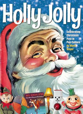 Cover image for Holly jolly : celebrating christmas past in pop culture