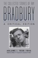 Cover image for The collected stories of Ray Bradbury : a critical edition