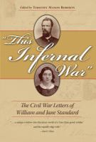 Cover image for This infernal war  the Civil War letters of William and Jane Standard