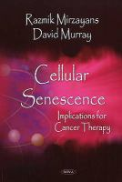 Cover image for Cellular senescence implications for cancer therapy