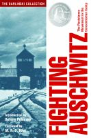 Cover image for Fighting Auschwitz : the resistance movement in the concentration camp