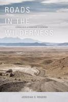 Cover image for Roads in the wilderness  conflict in canyon country
