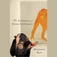 Cover image for The evolution of Bruno Littlemore