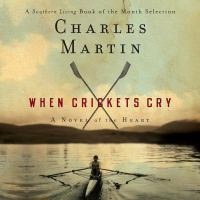 Cover image for When crickets cry a novel of the heart