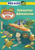 Cover image for Dinosaur train Submarine adventures