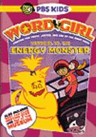 Cover image for WordGirl Wordgirl vs. the Energy Monster