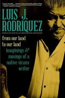Cover image for From our land to our land : essays, journeys, and imaginings and musings from a native Xicanx writer