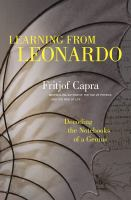 Cover image for Learning from Leonardo  decoding the notebooks of a genius