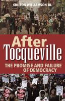 Cover image for After Tocqueville  the promise and failure of democracy