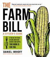 Cover image for The farm bill : a citizen's guide