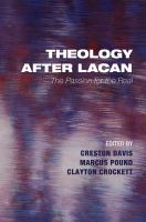 Cover image for Theology after Lacan  the passion for the real