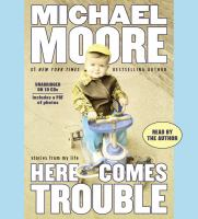 Cover image for Here comes trouble [stories from my life]