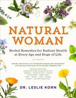 Cover image for Natural woman : herbal remedies for radiant health at every age and stage of life