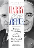 Cover image for Harry & Arthur  truman, vandenberg, and the partnership that created the free world