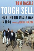 Cover image for Tough sell fighting the media war in Iraq