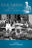Cover image for Civil liberties and the legacy of Harry S. Truman