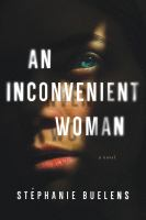 Cover image for An inconvenient woman