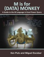 Cover image for M is for (data) monkey  the Excel Pro's definitive guide to power query
