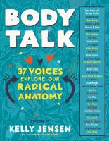 Cover image for Body talk : 37 voices explore our radical anatomy