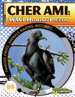 Cover image for Cher Ami : WWI homing pigeon