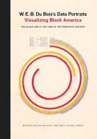 Cover image for W.E.B Du Bois's data portraits visualizing Black America